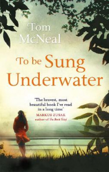 To be Sung Underwater av Tom McNeal (Heftet)