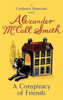 A conspiracy of friends av Alexander McCall Smith (Heftet)