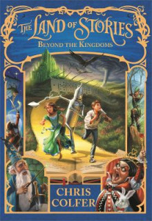Beyond the Kingdoms av Chris Colfer (Heftet)
