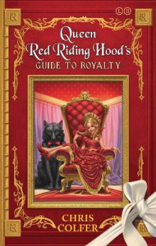Queen Red Riding Hood's Guide to Royalty av Chris Colfer (Heftet)