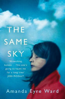 The Same Sky av Amanda Eyre Ward (Heftet)