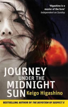 Journey Under the Midnight Sun av Keigo Higashino (Heftet)