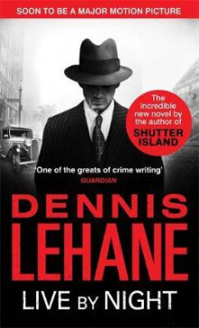 Live by night av Dennis Lehane (Heftet)