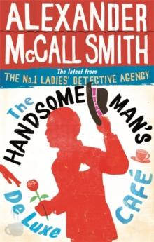 The handsome man's De Luxe Cafe av Alexander McCall Smith (Heftet)