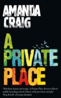 A Private Place av Amanda Craig (Heftet)