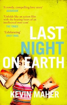 Last Night on Earth av Kevin Maher (Heftet)