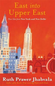 East into Upper East av Ruth Prawer Jhabvala (Heftet)