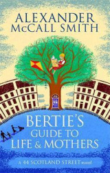 Omslag - Bertie's Guide to Life and Mothers