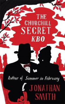 The Churchill Secret KBO av Jonathan Smith (Heftet)