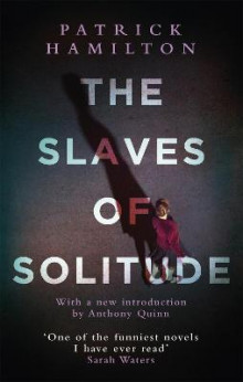 The Slaves of Solitude av Patrick Hamilton (Heftet)