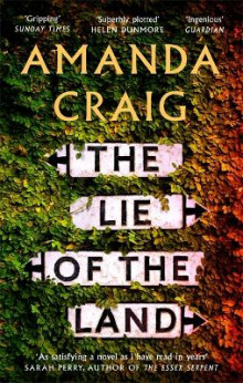 The Lie of the Land av Amanda Craig (Heftet)