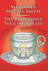 The Peppermint Tea Chronicles av Alexander McCall Smith (Heftet)