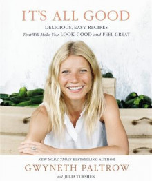 It's All Good av Gwyneth Paltrow og Julia Turshen (Innbundet)