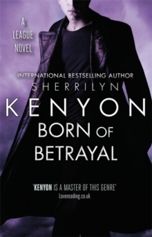 Born of Betrayal av Sherrilyn Kenyon (Heftet)