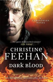 Dark Blood av Christine Feehan (Innbundet)