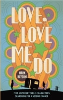 Love, Love Me Do av Mark Haysom (Heftet)