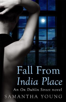 Fall From India Place av Samantha Young (Heftet)