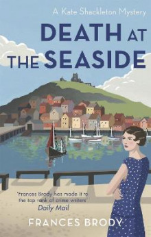 Death at the Seaside av Frances Brody (Heftet)
