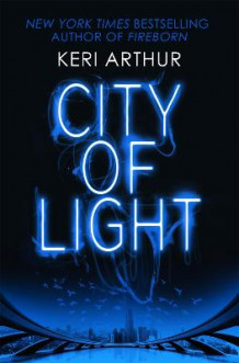City of Light av Keri Arthur (Heftet)