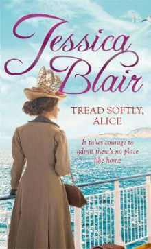 Tread Softly, Alice av Jessica Blair (Heftet)