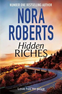 Hidden Riches av Nora Roberts (Heftet)