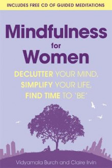Mindfulness for Women av Vidyamala Burch og Claire Irvin (Heftet)