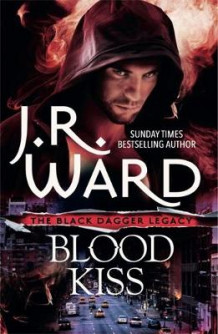 Blood Kiss av J. R. Ward (Heftet)