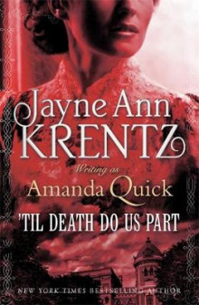 Til Death Do Us Part av Amanda Quick (Heftet)