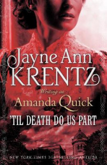 'Til Death Do Us Part av Amanda Quick (Heftet)