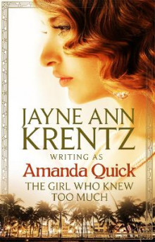 The Girl Who Knew Too Much av Amanda Quick (Heftet)