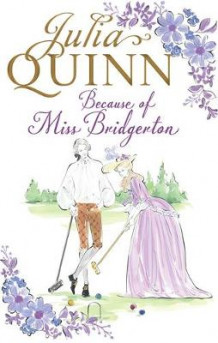 Because of Miss Bridgerton av Julia Quinn (Heftet)