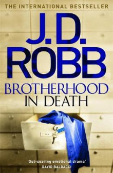 Brotherhood in Death av J. D. Robb (Innbundet)