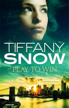 Play to Win av Tiffany Snow (Heftet)