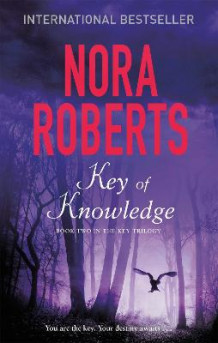 Key of Knowledge av Nora Roberts (Heftet)