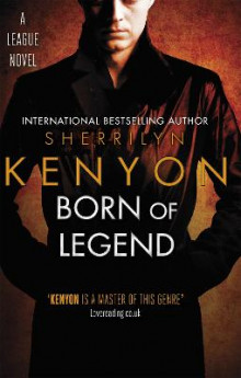 Born of Legend av Sherrilyn Kenyon (Heftet)