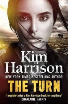 The Turn av Kim Harrison og Keri Arthur (Heftet)