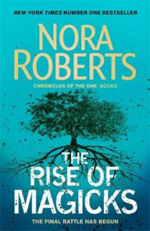 The Rise of Magicks av Nora Roberts (Innbundet)