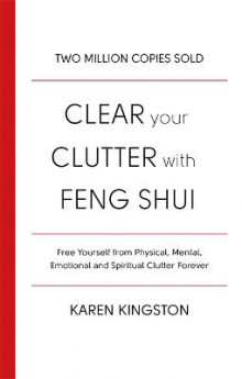 Clear Your Clutter With Feng Shui av Karen Kingston (Heftet)