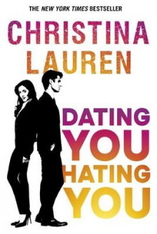 Dating You, Hating You av Christina Lauren (Heftet)