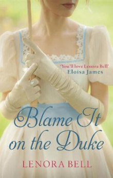 Blame It on the Duke av Lenora Bell (Heftet)