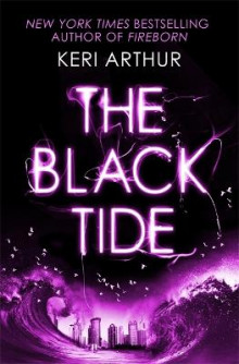 The Black Tide av Keri Arthur (Heftet)