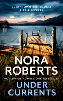 Under Currents av Nora Roberts (Heftet)