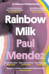 Rainbow milk av Paul Mendez (Heftet)