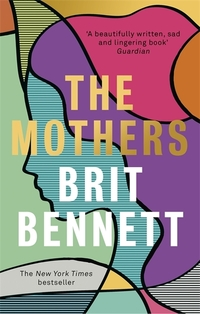 The Mothers av Brit Bennett (Heftet)