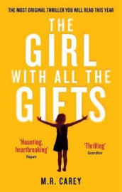 The girl with all the gifts av M.R. Carey (Heftet)