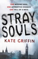 Stray Souls av Kate Griffin (Heftet)