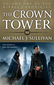 The Crown Tower av Michael J. Sullivan (Heftet)