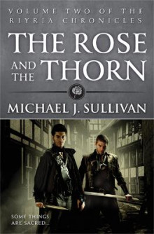 The Rose and the Thorn av Michael J. Sullivan (Heftet)