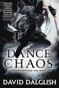 A Dance of Chaos av David Dalglish (Heftet)