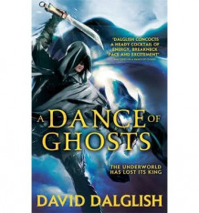 A Dance of Ghosts av David Dalglish (Heftet)
